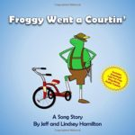 Froggy Went a Courtin